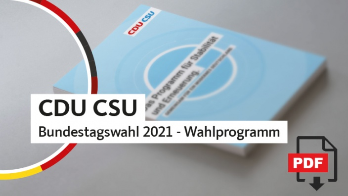 CDU CSU - Wahlprogramm Bundestagswahl 2021
